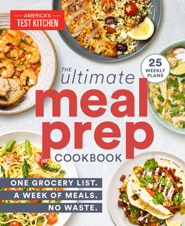 The Ultimate Meal-Prep Cookbook by America's Test Kitchen