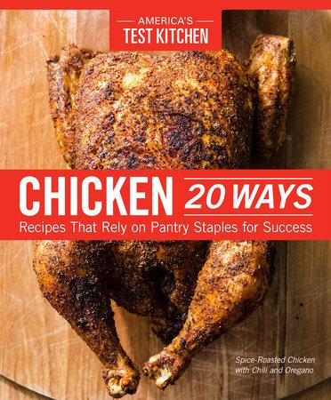 Chicken 20 Ways by America's Test Kitchen