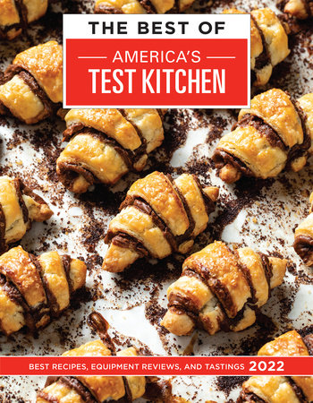 The Best of America's Test Kitchen 2022 by America's Test Kitchen