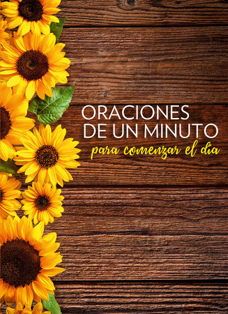 Oraciones de un minuto para comenzar el día / One Minute Prayers to Start Your Day by Hope Lyda and HARVEST HOUSE PUBLISHERS