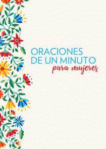 Oraciones de un minuto para mujeres /One Minute Prayers for Women