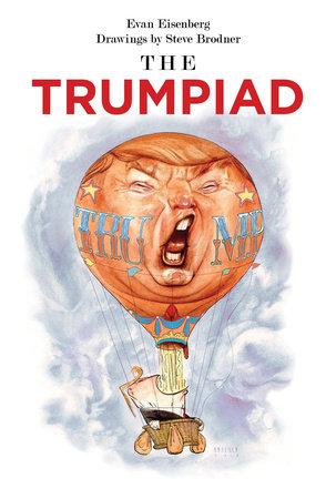 The Trumpiad by Evan Eisenberg
