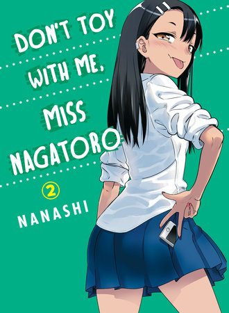 Don't Toy With Me, Miss Nagatoro, volume 2 by Nanashi