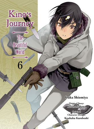 Kino's Journey - the Beautiful World, volume 6 by Keiichi Sigsawa