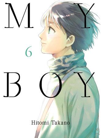 My Boy, volume 6 by Hitomi Takano