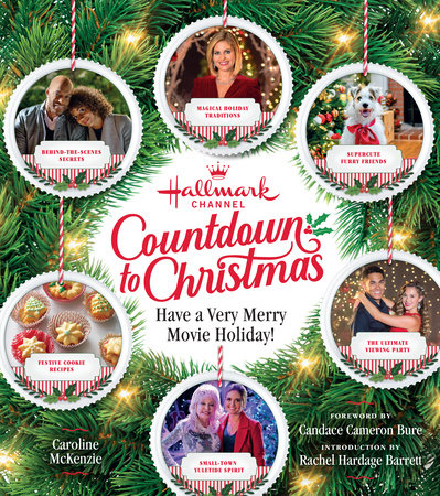 Hallmark Channel Countdown to Christmas by Caroline McKenzie