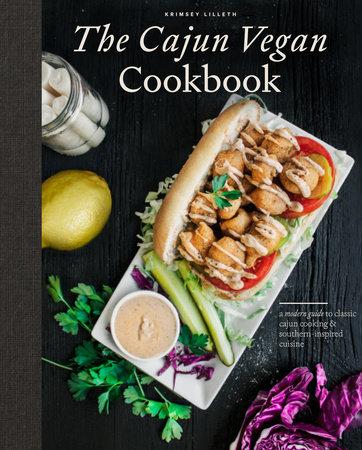 The Cajun Vegan Cookbook by Krimsey Lilleth