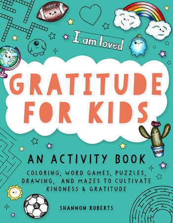 Gratitude for Kids by Shannon Roberts