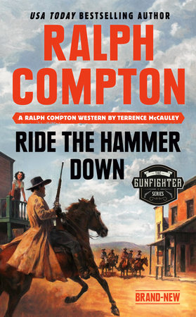 Ralph Compton Ride the Hammer Down by Terrence McCauley and Ralph Compton