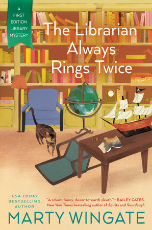 The Librarian Always Rings Twice by Marty Wingate