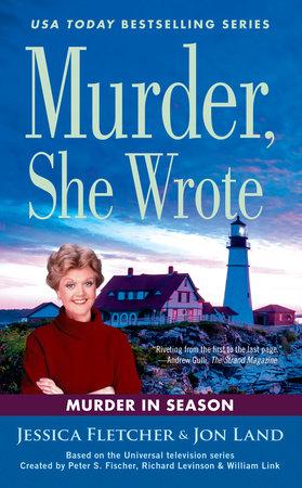 Murder, She Wrote: Murder in Season by Jessica Fletcher,Jon Land