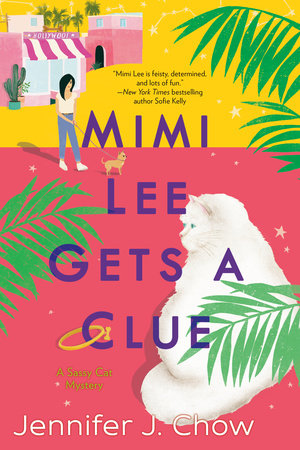 Mimi Lee Gets a Clue by Jennifer J. Chow