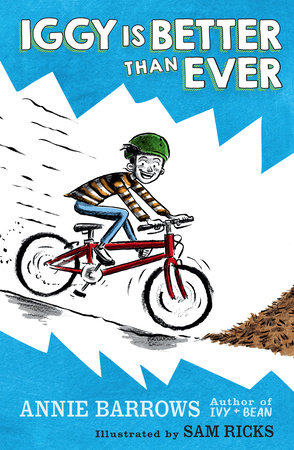 Iggy Is Better Than Ever by Annie Barrows