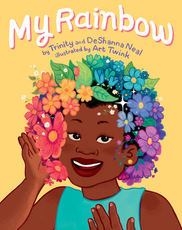 My Rainbow by DeShanna Neal and Trinity Neal