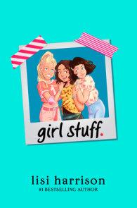 girl stuff.