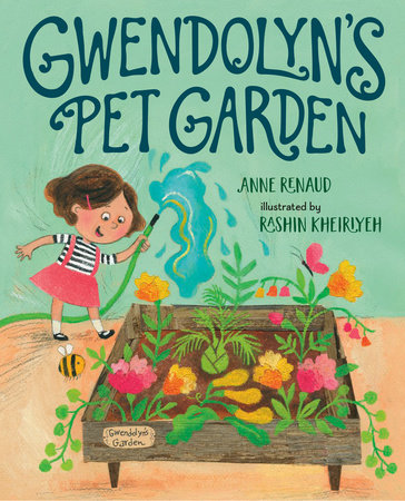 Gwendolyn's Pet Garden by Anne Renaud