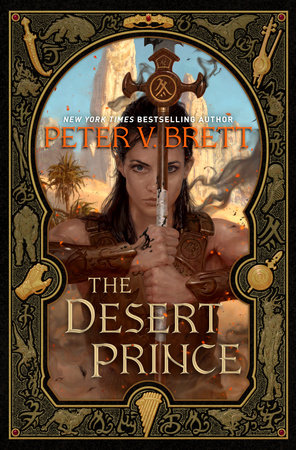 The Desert Prince by Peter V. Brett