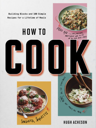 How to Cook by Hugh Acheson