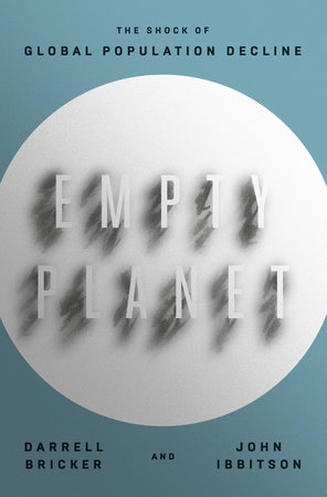 Empty Planet by Darrell Bricker and John Ibbitson