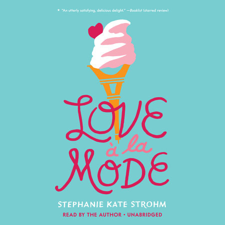 Love à La Mode by Stephanie Kate Strohm