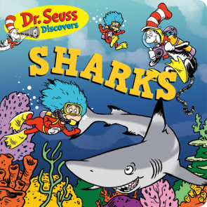 Dr. Seuss Discovers: Sharks