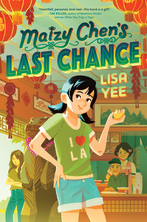 Maizy Chen's Last Chance by Lisa Yee