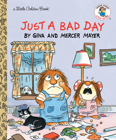 Just a Bad Day by Mercer Mayer
