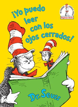 ¡Yo puedo leer con los ojos cerrados! (I Can Read With My Eyes Shut! Spanish Edition) Cover