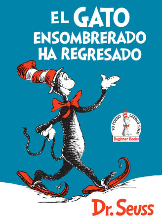 El Gato ensombrerado ha regresado  (The Cat in the Hat Comes Back Spanish Edition) Cover