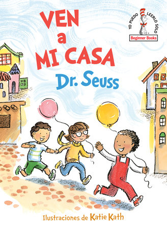Ven a mi casa (Come Over to My House Spanish Edition) Cover