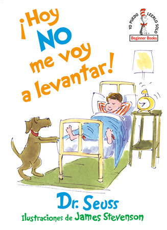 ¡Hoy no me voy a levantar! (I Am Not Going to Get Up Today! Spanish Edition) Cover