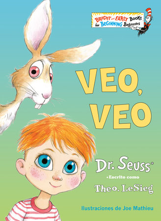 Veo, veo (The Eye Book Spanish Edition) by Dr. Seuss