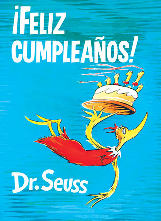 ¡Feliz cumpleaños! (Happy Birthday to You! Spanish Edition) Cover