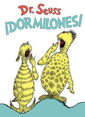 ¡Dormilones! (Dr. Seuss's Sleep Book Spanish Edition) Cover