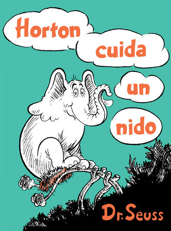 Horton cuida un nido (Horton Hatches the Egg Spanish Edition) Cover