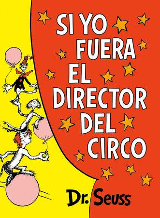 Si yo fuera el director del circo (If I Ran the Circus) Cover