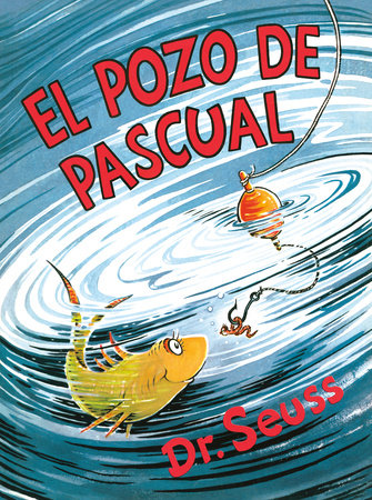 El pozo de Pascual (McElligot's Pool Spanish Edition) Cover