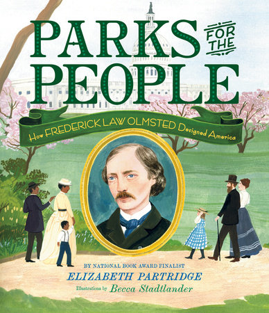 Parks for the People by Elizabeth Partridge