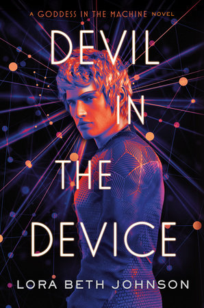 Devil in the Device by Lora Beth Johnson