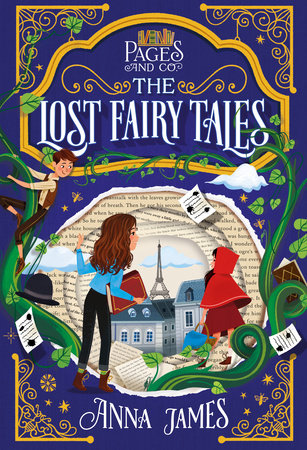 Pages & Co.: The Lost Fairy Tales by Anna James