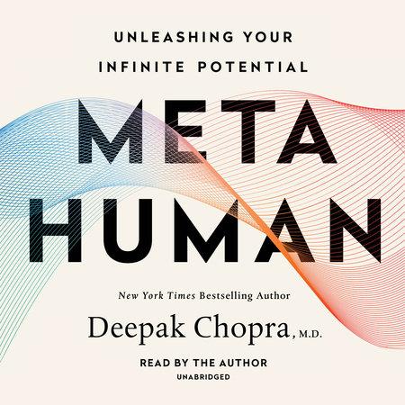 Metahuman by Deepak Chopra, M.D.