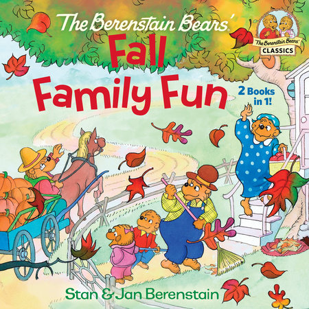 The Berenstain Bears Fall Family Fun by Stan Berenstain and Jan Berenstain