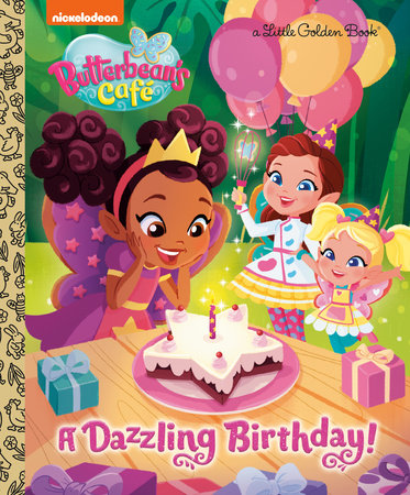 A Dazzling Birthday! (Butterbean's Cafe) by Courtney Carbone