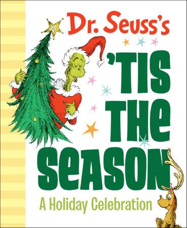 Dr. Seuss's 'Tis the Season: A Holiday Celebration Cover