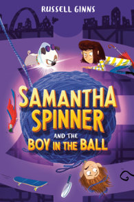 Samantha Spinner and the Boy in the Ball