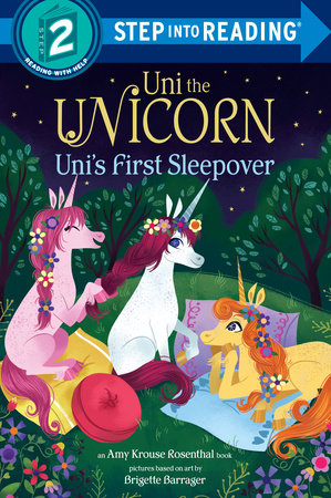 Uni the Unicorn Uni's First Sleepover by Amy Krouse Rosenthal