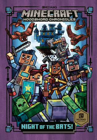 Night of the Bats! (Minecraft Woodsword Chronicles #2) by Nick Eliopulos |  PenguinRandomHouse com: Books
