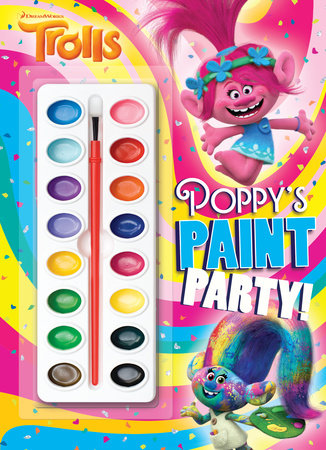 Poppy's Paint Party! (DreamWorks Trolls) by Rachel Chlebowski
