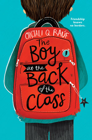 The Boy at the Back of the Class by Onjali Q. Raúf