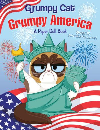 Grumpy America: A Paper Doll Book (Grumpy Cat) by Random House